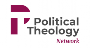 Political Theology Network (PTN) Emerging Scholars in Political Theology Program 2020-2021 [Fully-funded]