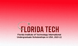 Florida Institute of Technology Int'l Undergraduate Scholarships 2021/2022