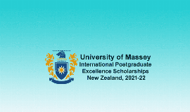 University of Massey Int'l Postgraduate Excellence Scholarships 2021/2022